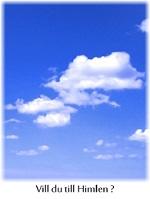 Vill du till Himlen?